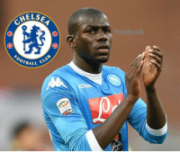 The agent of Chelsea target Kalidou Koulibaly has cast doubt on whether the 25-year-old Senegalese defender will remain at Napoli much longer.: MELSE  OTBALL  CLuo  TIM The agent of Chelsea target Kalidou Koulibaly has cast doubt on whether the 25-year-old Senegalese defender will remain at Napoli much longer.
