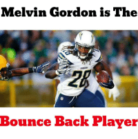 """After a very tough rookie season in which RB Melvin Gordon didn't score once and finished as the RB53; Gordon was able to turn it all around this season with 1,416 total yards and 12 TDs. He was the 8th best RB even though he lost almost 4 games due to injury. Melvin Gordon gets The Bounce Back Player of The Year Award. He was also a """"nominee"""" for the Draft Bargain. fantasyfootball sandiegochargers lachargers realistawards: Melvin Gordon is The  Bounce Back Player After a very tough rookie season in which RB Melvin Gordon didn't score once and finished as the RB53; Gordon was able to turn it all around this season with 1,416 total yards and 12 TDs. He was the 8th best RB even though he lost almost 4 games due to injury. Melvin Gordon gets The Bounce Back Player of The Year Award. He was also a """"nominee"""" for the Draft Bargain. fantasyfootball sandiegochargers lachargers realistawards"""