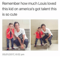 Memes, America's Got Talent, and 🤖: member how much Louis loved  this kid on america's got talent this  is so cute  05/01/2017, 6:02 pm My allergies are so bad.