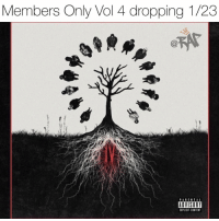 membersonly is a group started by xxxtentacion and consist of KID Trunks, Ski Mask, Craig Xen, Killstation, Coolie Cut, Bass Santana, Flyboy Tarantino, Tankhead and Kin$oul. The sequel to 2017's membersonlyvol3 membersonlyvol4 is dropping on what would have been xxxtentacions 21st birthday 1-23 ‼️ need it or keep it⁉️ comment ⬇️⬇️ Follow @bars for more ➡️ DM 5 FRIENDS: Members Only Vol 4 dropping 1/23  PARENTAL  ADVISORY  EPLICIT CONTENT membersonly is a group started by xxxtentacion and consist of KID Trunks, Ski Mask, Craig Xen, Killstation, Coolie Cut, Bass Santana, Flyboy Tarantino, Tankhead and Kin$oul. The sequel to 2017's membersonlyvol3 membersonlyvol4 is dropping on what would have been xxxtentacions 21st birthday 1-23 ‼️ need it or keep it⁉️ comment ⬇️⬇️ Follow @bars for more ➡️ DM 5 FRIENDS