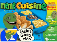 Here,take a card,come and grab a hot meme meal Dank-lickin' good: meme Cuisine  ALL STAR  SMASH MOUTH  Chicken  Tendies  Yee  approved  eMe  FACTS  ADE WITH  V Rarest  TASTES  Pepes  SOURCE OF  GOOD  Dank memes  & ultra lulz  MAN  OOD SOURCE OF  Feels  OLEN  8802 (249g) Here,take a card,come and grab a hot meme meal Dank-lickin' good