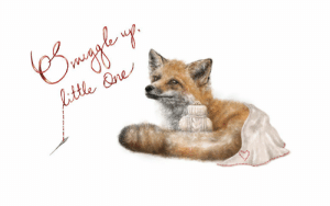 Journey, Meme, and Tumblr: meme-mage:    SNUGGLE FOX | Original Digital Painting Print     Digitally painted and originally designed. Featured typography: 'Snuggle up, little one'7 x 5MatteWhite card framing.Product comes signed by the artist on the reverse.Illustrator, BBJohnston, also author and illustrator of Journey Through The Hidden' novel.