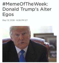 "Meme Of The Week:  Donald Trump's Alter  Egos  May 13, 2016 6:26 PM ET NPR In the latest chapter from the book of ""You Can't Make This-Stuff Up: Election Edition,"" we are left to ponder the strange case of Donald Trump and his alleged alter egos. The Washington Post came out with an extensive report Friday, detailing how Trump, back in the 90s, posed as his own PR person when speaking with press. He, according to the report, used the names John Miller and John Barron and talked about a lot of things, including whether or not he was romantically linked to Madonna. Trump denied the story, and the Post is standing by it. Twitter had fun with it:There are already several John Miller parody accounts on the social media network as well. There are still some questions here. For one, did Trump really do this? Some outlets have been reporting that Trump actually testified in 1990 that he used the fake names before. A Vice article from 2015 has more detail, too.Next question: If he did, why would he do this? Trump has always good at garnering media attention, by himself. And of course, our last question has to be: What will happen next? It seems this presidential campaign magnifies the unbelievable, almost exponentially, just about everyday. What will happen next week?Usually, we try to end with some deep thought, some big think, some smart, fresh point that illuminates an underlying truth about ourselves, or the Internet, or politics. But we can't. Because we're still trying to pick our jaws up off the floor. We're writing about a presidential candidate's alter egos. Making words about a likely presidential nominee's own personal Sasha Fierce. We have no more words. trump donaldtrump notmypresident illegitimatepresident dumptrump sociopath liar impeachtrump ivanka melania jaredkushner stevebannon"