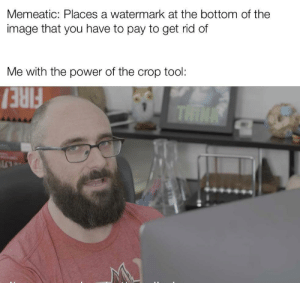 Image result for cropping power meme
