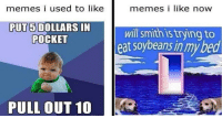 Memes I Used To Like