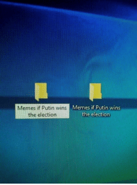 Memes, Putin, and Election: Memes if Putin wins  the election  Memes if Putin wins  the election <p>It&rsquo;s a nail-biter</p>
