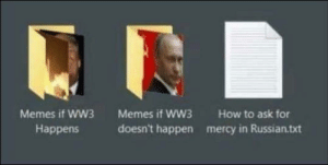 meirl by RudeCommander MORE MEMES: Memes if WW3  Memes if WW3  How to ask for  doesn't happen  mercy in Russian.txt  Наppens meirl by RudeCommander MORE MEMES