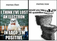 "<p>I think theres potential in a memes then vs now via /r/MemeEconomy <a href=""http://ift.tt/2ryov9Y"">http://ift.tt/2ryov9Y</a></p>: memes now  memes then  INK WE LOSi65 quadrillion dollars?  would you tae a sio  AN ELECTRON  め  (c  Cl  Al  INFACT, JM  POSITIVE <p>I think theres potential in a memes then vs now via /r/MemeEconomy <a href=""http://ift.tt/2ryov9Y"">http://ift.tt/2ryov9Y</a></p>"