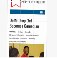And God ain't even done with me yet 🙏🏾 Don't ever give up on your dreams.: MEMPHIS MIRROR  reflections of our city  UofM Drop Out  Becomes Comedian  TOPICS: College Comedy  Memphis Millennial Memphis Students  Social Media Students Tutweezy  University Of Memphis And God ain't even done with me yet 🙏🏾 Don't ever give up on your dreams.