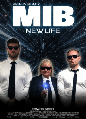 My mom dressed up as the Men In Black for work so I made her a movie poster!: MEN IN BLACK  MIB  NEWLIFE  COMING SOON  CHUMBA PH TRESnyt AMBUN ENTEAINMENI  RAIpiie aMABONI/PARKES HARLY SONINEND MMY LEE JO IS WILL SMIL NEN IN BIACK LINDA FORENTIND VINCENT O NOFD RP RN  SHEVEN R MOLEN CK HARER INSIRIAL GHT&MARIC N HFMANJM MER WELCHE DON PEILRMAN  RAHAM PLACE RSTEVEN SPILLIERG LOELL CUNNIGHAM SMON WTE E PARKES LAUN MACUONALD  EAY SUNE  www  www.o My mom dressed up as the Men In Black for work so I made her a movie poster!