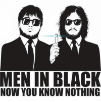 now you know: MEN IN BLACK  NOW YOU KNOW NOTHING