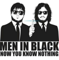 Black and White: MEN IN BLACK  NOW YOU KNOW NOTHING