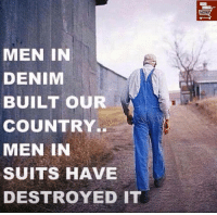 """Tumblr, Blog, and Http: MEN IN  DENIM  BUILT OUR  COUNTRY..  MEN IN  SUITS HAVE  DESTROYED 11T <p><a href=""""http://conservativecathy444.tumblr.com/post/156997753252/nonsense-without-technology-and-growth-where"""" class=""""tumblr_blog"""">conservativecathy444</a>:</p>  <blockquote><p>Nonsense - without technology and growth where would we be…<br/></p></blockquote>  <p>Pretty sure all of the founding fathers wore what would&rsquo;ve been considered suits in their time. They were nobleman and scholars.</p>"""