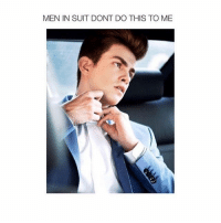 Af, Suits, and Girl Memes: MEN IN SUIT DONT DO THIS TO ME daddy af