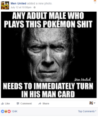 00dani:  wolfpratt:  imagine having masculinity so fragile, that you complain about other men playing a video game  imagine caring about your man card : Men United added a new photo  July 12 at 10:00pm .  ANY ADULT MALE WHO  PLAYS THIS POKEMON SHIT  Men United  NEEDS TO IMMEDIATELY TURN  IN HIS MAN CARD  I Like-Comment → Share  124K  Top Comments 00dani:  wolfpratt:  imagine having masculinity so fragile, that you complain about other men playing a video game  imagine caring about your man card