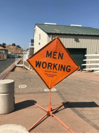 Dank, 🤖, and Working: MEN  WORKING  EXCEPT JOHN  THAT GUY DOES