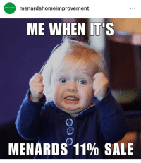 Menardshomeimprovement ARDS ME WHEN IT 'S MENARDS-11% SALE | Sale