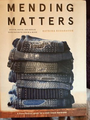 Fashion, Fresh, and Love: MENDING  MATTERS  STITCH, PATCH, AND REPAIR  KATRINA RODABAUGH  YOUR FAVORITE DENIM & MORE  A Slow Fashion guide for a well-loved ward robe growingthings: goingtiny:  I have degrees in costume design and textiles so I got mending through advanced mending as part of my higher education, but there were both aesthetics and techniques that I found fresh in Katrina Rodabaugh's MENDING MATTERS.  Make slow fashion one of your things in 2019. Whether you are brand-new or an old-hand at mending, this book has simple instructions for practical fixes that make clothing more interesting and will help you get more mileage out of your most-favorite shirts and pants.  Great guides for patching differently depending on what part of the garment you are trying to fix and whether you want a visible repair or an invisible one.  It's all drawn from the Japanese technique known as sashiko, get down the basics and then adapt and apply in all the little ways that work for you.   I have some beloved jeans where I have completely burned through the upper inner thighs and they are about to get some mending love….  [Image description: a photograph of the cover of 'Mending Matters' by Katrina Rodabaugh. Under the title says 'stitch, patch and repair your favourite denim & more'. Below the title and text is a large pile of 7 folded denim jeans which have been visibly repaired in decorative ways with white thread. Below them says 'a slow fashion guide for a well-loved wardrobe.']