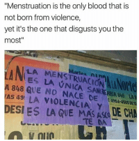 """ok but can we please comment things that help period cramps? I'm literally just crying and drinking green tea atm: """"Menstruation is the only blood that is  not born from violence,  yet it's the one that disgusts you the  most""""  LA MENSTRUACION ALANO  ES LA VNICA SANCRRIA 848 LA  artes nin  A 848 QUE NO NACE DE4954-455  AS 49! LA VIOLENCIA, Y  DESI ES  LA QUE MASAO LE C  TEDA  ,  蛪011@ ok but can we please comment things that help period cramps? I'm literally just crying and drinking green tea atm"""