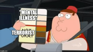 "Another white male mass shooter, yet it's the black and brown congresswomen that are the problem. by irunlinux MORE MEMES: MENTAL  ILLNESS""  TERRORIST  imgflip.com Another white male mass shooter, yet it's the black and brown congresswomen that are the problem. by irunlinux MORE MEMES"