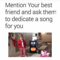 Best Friend, Friends, and Latinos: Mention Your best  friend and ask them  to dedicate a song  for you Tag friends👊🏽 Follow👉@nochill_latinos