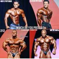 "🔥😳WHICH DO YOU PREFER? Founder 👉: @king_khieu. Which division-body type do you like? 1 - Men's physique. 2 - Classic physique. 3 - 212. 4 - Mr. Olympia. 1, 2, 3, or 4? Vote 👇 below! Thoughts? Opinions🤔? What do you guys think? COMMENT BELOW! Athletes. Top left: @jeremy_buendia. Top right: @arash_rahbar. Bottom left: @flex_lewis. Bottom right: @philheath. TAG SOMEONE who needs to lift! _________________ Check out our principal account: @fitness_legions for the best fitness and nutrition information! Like✅ us on Facebook👉: ""Legions Production"" for a chance at having a shoutout. @legions_production🏆🏆🏆: MENTS PHYSIQUE  212  CI ASSIC PHYSIQUE  WHICH DO YOU PREFER?  IG: OLEGIONS PRODUCTION  FBBPRO  22  MR OLYMPIA 🔥😳WHICH DO YOU PREFER? Founder 👉: @king_khieu. Which division-body type do you like? 1 - Men's physique. 2 - Classic physique. 3 - 212. 4 - Mr. Olympia. 1, 2, 3, or 4? Vote 👇 below! Thoughts? Opinions🤔? What do you guys think? COMMENT BELOW! Athletes. Top left: @jeremy_buendia. Top right: @arash_rahbar. Bottom left: @flex_lewis. Bottom right: @philheath. TAG SOMEONE who needs to lift! _________________ Check out our principal account: @fitness_legions for the best fitness and nutrition information! Like✅ us on Facebook👉: ""Legions Production"" for a chance at having a shoutout. @legions_production🏆🏆🏆"