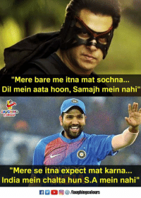 "#RohitSharma #INDVSSA: ""Mere bare me itna mat sochna..  Dil mein aata hoon, Samajh mein nahi""  LAUGHING  ""Mere se itna expect mat karna...  India mein chalta hun S.A mein nahi"" #RohitSharma #INDVSSA"