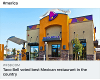 thisisamerica:  #merica  WFSB.COM  Taco Bell voted best Mexican restaurant in the  country thisisamerica
