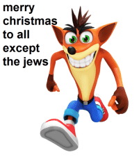 All of The: merry  christmas  to all  except  the jews