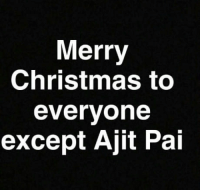 "Christmas, Club, and Tumblr: Merry  Christmas to  evervone  except Ajit Pai <p><a href=""http://laughoutloud-club.tumblr.com/post/169296653320/ding-dong-he-sucks"" class=""tumblr_blog"">laughoutloud-club</a>:</p>  <blockquote><p>Ding Dong He Sucks</p></blockquote>"