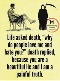 Life Beautiful Lie Death Painful Truth Quotes