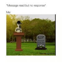 Life, Girl Memes, and Bar: Message read but no response*  Me:  RIP  Garret  From bar story of my life ripppppp - (Credit: couplething YT)