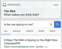 "<p>Google search result memes on the rise!! via /r/MemeEconomy <a href=""http://ift.tt/2lS5xsj"">http://ift.tt/2lS5xsj</a></p>: MESSAGES  now  The NSA  What makes you think that?  is the nsa spying on me?  ALL IMAGES VIDEOS NEWSMAPS  8 Ways The NSA is Spying on You Right Now  ExpressVPN  https://www.expressvpn.com guides n... <p>Google search result memes on the rise!! via /r/MemeEconomy <a href=""http://ift.tt/2lS5xsj"">http://ift.tt/2lS5xsj</a></p>"