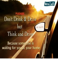 Memes, 🤖, and Drink Driving: MESSAGES  PLEASE  Don't Drink & Drive  but  BE SAFE  Think and Driv  Because some one IS  waiting for you at your home