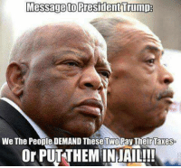 Lock These Criminals UP!: Messageto PresidentTrumpa  We The People DEMAND These TwoPay Their Taxes  Or PUTTHEMINJAIL!! Lock These Criminals UP!