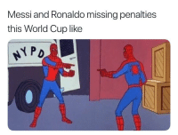 Soccer, World Cup, and Messi: Messi and Ronaldo missing penalties  this World Cup like  P D 😂 fr though what's up with the missed penalties by the 🐐 's ?