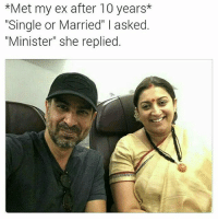 "Memes, Single, and 🤖: *Met my ex after 10 years*  ""Single or Married"" l asked.  ""Minister"" she replied Mihir meets Tulsi 😂😂😂 rvcjinsta"