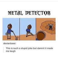lol thank u so much for all the Robbie Rotten video requests through DM, hopefully I'll do some react video thing in the future :)))) (Follow @darudememes for more 💞🌤): METAL DETECTOR  deviantseer:  This is such a stupid joke but damnit it made  me laugh lol thank u so much for all the Robbie Rotten video requests through DM, hopefully I'll do some react video thing in the future :)))) (Follow @darudememes for more 💞🌤)