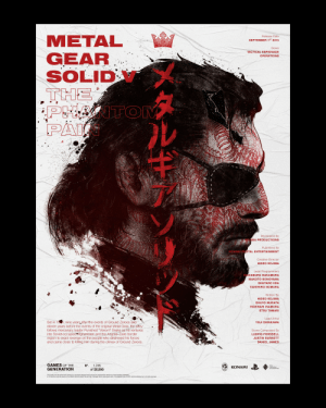 """I made this 'Metal Gear Solid V' poster as a test-piece for a project that I'm working on, celebrating the games of the generation - Illustration by Nikita Kaun: METAL  GEAR  SOLID  THE  PHAITOM  PAI  Release Date  SEPTEMBER 1ST 2015  Genre  TACTICAL ESPIONAGE  OPERATIONS  wwww.  Developed By  A IMA PRODUCTIONS  Published By  KONAMI DIGITAL ENTERTAINMENT  Creative Director  HIDEO KOJIMA  Lead Programmers  DAIZABURO NAKAMURA  MAKOTO SONOYAMA  SHUTARO IIDA  TAKEHIRO NOMURA  Written By  HIDEO KOJIMA  SHUYO MURATA  HIDENARI INAMURA  ETSU TAMARI  Lead Artist  Set in 1984, nine years after the events of Ground Zeroes and  eleven years before the events of the original Metal Gear, the sfory  follows mercenary leader Punished """"Venom"""" Snake as he ventures  into Soviet-occupied Afghanistan and the Angola-Zaire border  region to exact revenge on the people who destroyed his forces  and came close to killing him during the climax of Ground Zeroes.  YOJI SHINKAWA  Score Composed By  LUDVIG FORSSELL  JUSTIN BURNETT  DANIEL JAMES  GAMES OF THE  GENERATION  1,745  of 25,000  N°.  Sony  Interactive  KONAMI  Entertainment  ROJIMA  This poster, and the series that it belongs t, has been designed and produced to celebrate the creations of many talented individuals  In no instance does this series or its creator intend to breach the fair use of footage shown. Metal gear solid v: the phantom pain O 2015 konami entertainment. All rights reserved. I made this 'Metal Gear Solid V' poster as a test-piece for a project that I'm working on, celebrating the games of the generation - Illustration by Nikita Kaun"""