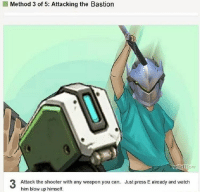 bastion: Method 3 of 5: Attacking the Bastion  wikiHow  Attack the shooter with any weapon you can. Just press E already and watch  him blow up himself.