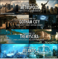 HOME SWEET HOME Where would you like to visit within the DCEU? *** (I hope Atlantis looks like this concept art when we see it in Justice League) (@WonderVaughn): METROPOLIS  THE CITY OF TOMORROW  WELCOME TO  GOTHAM CITY  TH NEVER STops  WELCOME TO  THE THE CITY STATE ISLAND PARADISE  DAMPTRE UNDPR THE SEA  PEta HOME SWEET HOME Where would you like to visit within the DCEU? *** (I hope Atlantis looks like this concept art when we see it in Justice League) (@WonderVaughn)