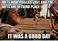 Not too many of those... ~ New York Mets Memes: METS WON PHILLIES LOST, AND THE  METSARE IN THIRD PLACE  IT WAS A GOOD DAY Not too many of those... ~ New York Mets Memes