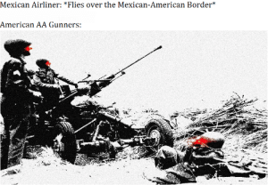 Be Like, American, and Dank Memes: Mexican Airliner: *Flies over the Mexican-American Border*  American AA Gunners: It do be like that
