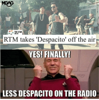 OMG our gahmen is really doing something beneficial to our society! Thank you gahmen!: MGAG  THE STAR  ONLINE  RTM takes 'Despacito' off the air  YES! FINALLY  LESS DESPACITO ON THE RADIO OMG our gahmen is really doing something beneficial to our society! Thank you gahmen!