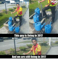 We've done it. We've reached the peak of human achievements and anything and everything created after this is insignificant.: MGAG  This guy is living in 3017  And we are still living in 2017 We've done it. We've reached the peak of human achievements and anything and everything created after this is insignificant.