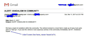 """Community, Tumblr, and Blog: MGmail  gmail.com>  ALERT- VANDALISM IN COMMUNITY  clientsvc@ property.com <clientsvc  To:  roperty.com>  Sat, Mar 11, 2017 at 2:51 PM  gmail.com  Date: March 11, 2017  Subject: ALERT- VANDALISM IN COMMUNITY  We have a report of vandalism within the community. The vehicle involved is a truck that is made up of many truck parts  and it is """"beat up"""". If you see this vehicle or see suspicious activity in the community immediately call 911. Charleston  Square  I don't even live here, never heard of it memehumor:  Truck made up of many truck parts"""