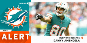 Memes, News, and Dolphins: MIAMI  NEWS  ALERT  DOLPHINS RELEASE  DANNY AMENDOLA Dolphins release WR Danny Amendola. (via @RapSheet) https://t.co/iLKwPcQsk7