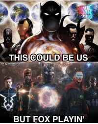 I'm still waiting for Fox to hand over ALL their Marvel Comics rights to Marvel so one day we can have the cinematic universe we've dreamed of. Hopefully they give over Fantastic Four soon so we can have the Illuminati before it's too late. Via: @comicbookhq Art by: @erathrim20 marvel captainamericacivilwar avengers avengersinfinitywar infinitywar ironman tonystark robertdowneyjr blackpanther chadwickboseman captainamerica steverogers chrisevans blackbolt inhumans ageofultron agentsofshield mrfantastic reedrichards doctorstrange benedictcumberbatch fox: MIC  LT  THIS COULD BE US  Art by @erathrim20  BUT FOX PLAYIN I'm still waiting for Fox to hand over ALL their Marvel Comics rights to Marvel so one day we can have the cinematic universe we've dreamed of. Hopefully they give over Fantastic Four soon so we can have the Illuminati before it's too late. Via: @comicbookhq Art by: @erathrim20 marvel captainamericacivilwar avengers avengersinfinitywar infinitywar ironman tonystark robertdowneyjr blackpanther chadwickboseman captainamerica steverogers chrisevans blackbolt inhumans ageofultron agentsofshield mrfantastic reedrichards doctorstrange benedictcumberbatch fox