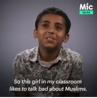Bad, cnn.com, and Memes: Mic  Op-Ed  So this girl in my classroom  likes to talk bad about Muslims. 🤔🙏🌍 ・・・ How could anyone call these bright kids terrorists? Muslim-American elementary school students share with @mic what it's like to get bullied at school — and discuss the importance of standing up for our Muslim brothers and sisters by fighting these dangerous stereotypes. ---------- Anonymous Army_anons SystemBroken JoinRevolution CNN Wakeup EducateYourself OpenMind Corruption CorruptedGoverment FakeSociety Anonymiss Opisis OpenYourEyes Activism Hacktivist FreePalestine NoChildinWar War WeAreFree freedomFighter WeAreTruthSeeker WeAreChange WeAreOne WeAreAnonymous WeAreLegion
