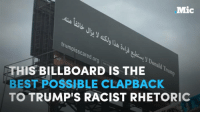 Cards Against Humanity just trolled the hell out of Donald J. Trump with this genius billboard.: Mic  trumDisscared  THIS BILLBOARD IS THE  Trap  BEST POSSIBLE CLAPBACK  TO TRUMP'S RACIST RHETORIC Cards Against Humanity just trolled the hell out of Donald J. Trump with this genius billboard.